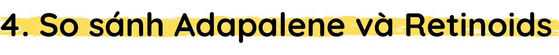 h1|So sánh Adapalene và Retinoids