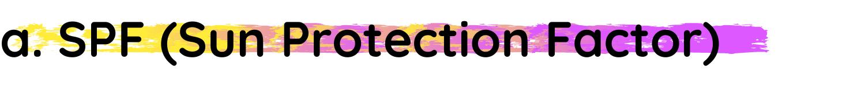 h3|SPF (Sun Protection Factor)
